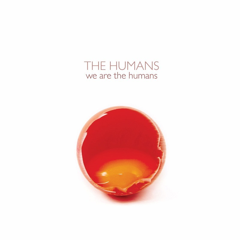 The Humans: We Are The Humans