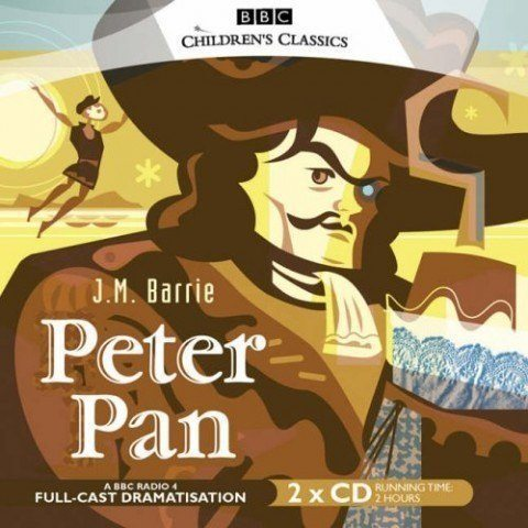 Peter Pan [BBC Radio 4 Audiobook CD]