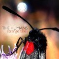 The Humans - Strange Tales